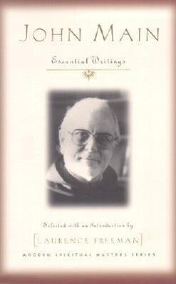 John Main: Essential Writings als Taschenbuch