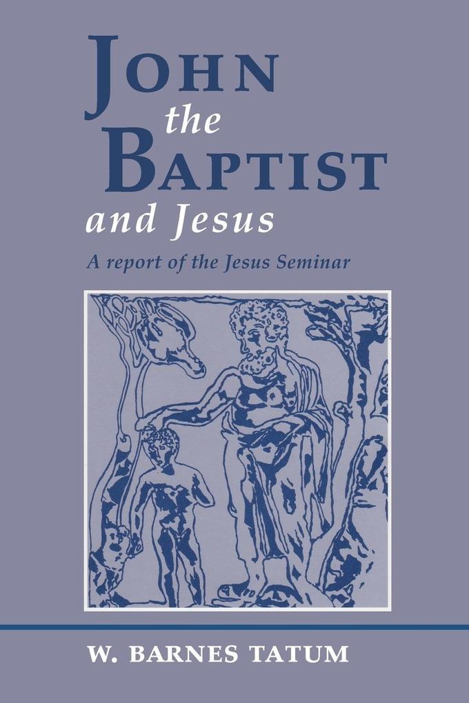JOHN THE BAPTIST & JESUS als Taschenbuch