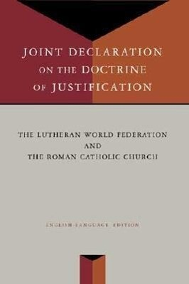 Joint Declaration on the Doctrine of Justification als Taschenbuch