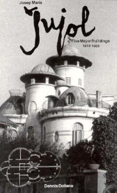Josep Maria Jujol: Five Major Buildings, 1913-1923 als Taschenbuch