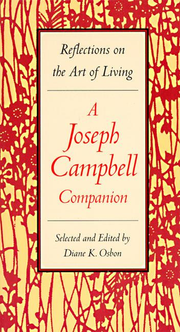 A Joseph Campbell Companion: Reflections on the Art of Living als Taschenbuch