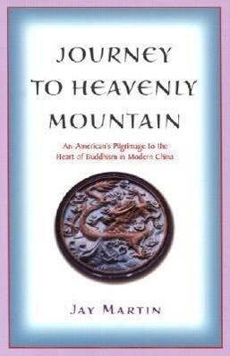 Journey to Heavenly Mountain als Taschenbuch