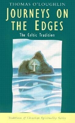Journeys on the Edges: The Celtic Tradition als Taschenbuch