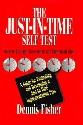 The Just-In-Time Self Test: Success Through Assessment and Implementation als Buch