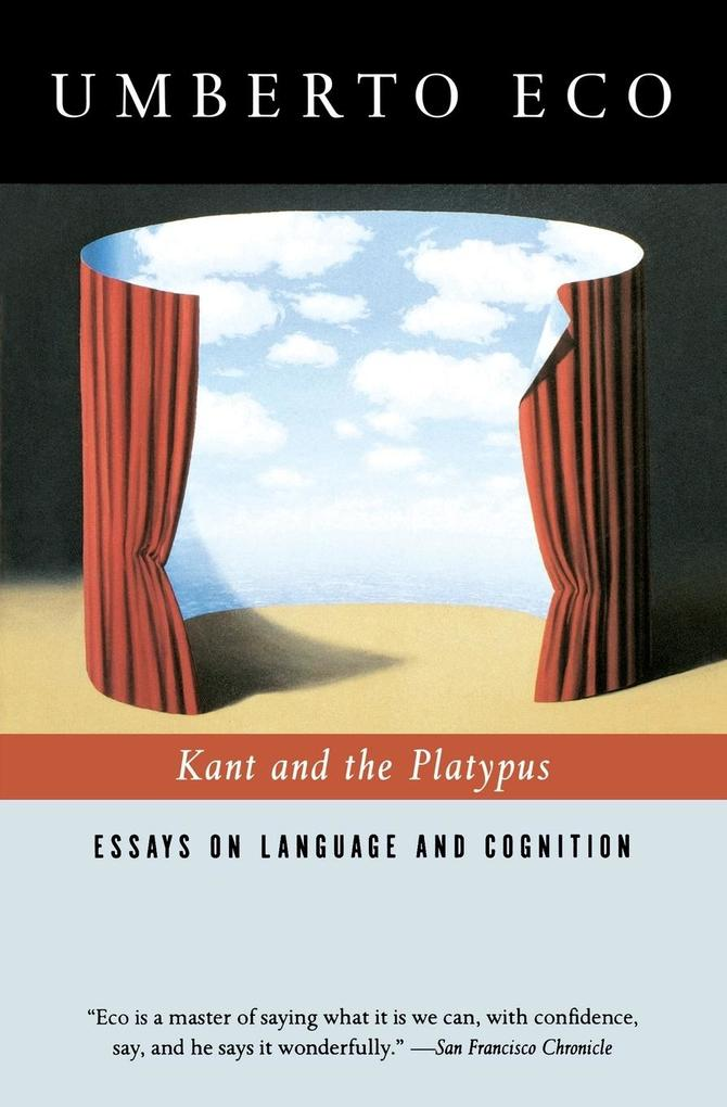 Kant and the Platypus: Essays on Language and Cognition als Taschenbuch