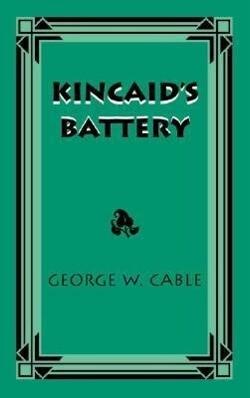 Kincaid's Battery als Taschenbuch
