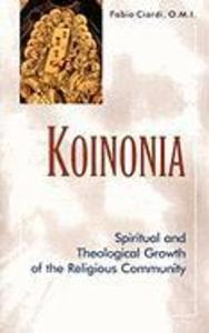Koinonia: Spiritual and Theological Growth of the Religious Community als Taschenbuch