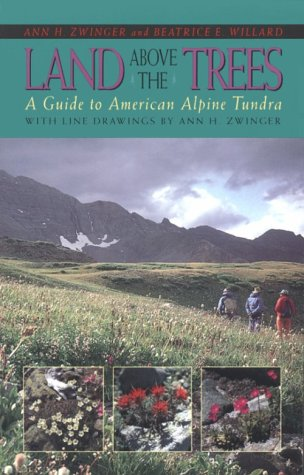 Land Above the Trees: A Guide to American Alpine Tundra als Taschenbuch
