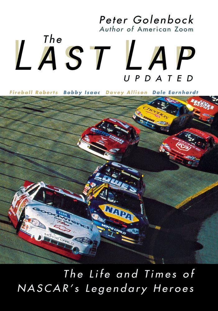 The Last Lap: The Life and Times of NASCAR's Legendary Heroes als Buch