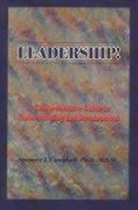 Leadership!: A Comprehensive Guide to Understanding and Development als Taschenbuch