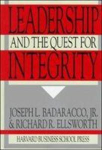 The Leadership and the Quest for Integrity: How to Turn Creativity Into a Powerful Business Advantage als Taschenbuch