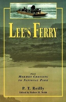 Lee's Ferry: From Mormon Crossing to National Park als Taschenbuch