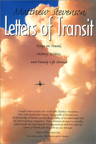 Letters of Transit: Essays on Travel, Politics, and Family Life Abroad als Buch