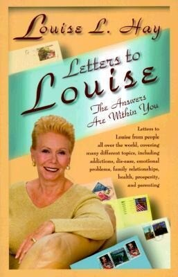 Letters to Louise: The Answers Are Within You als Taschenbuch
