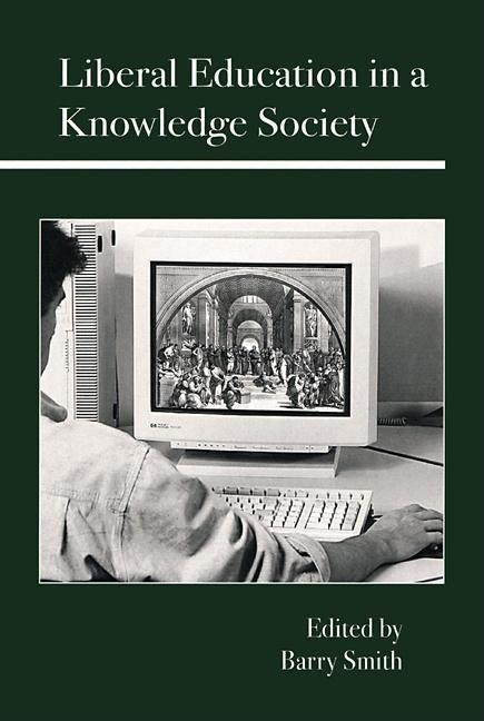 Liberal Education in a Knowledge Society als Buch
