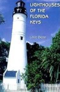 Lighthouses of the Florida Keys als Buch