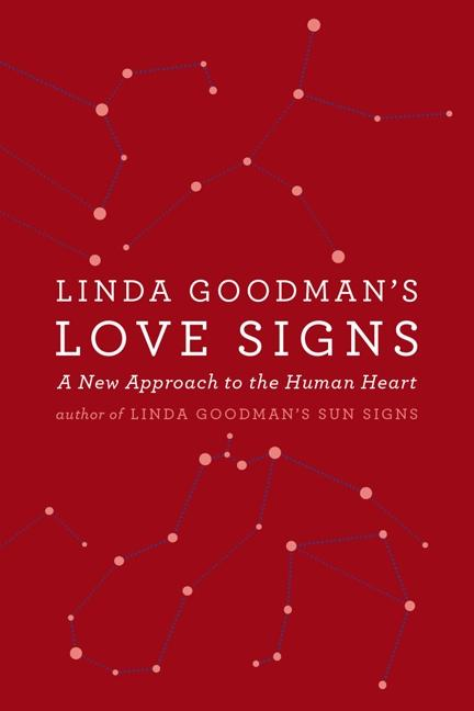 Linda Goodman's Love Signs: A New Approach to the Human Heart als Taschenbuch
