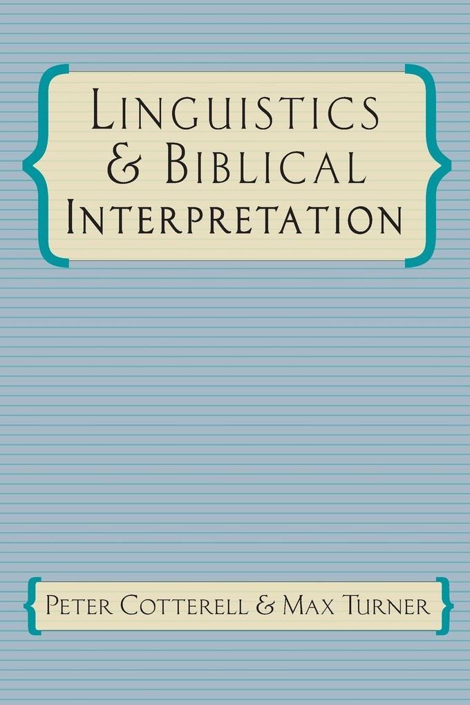Linguistics Biblical Interpretation als Taschenbuch