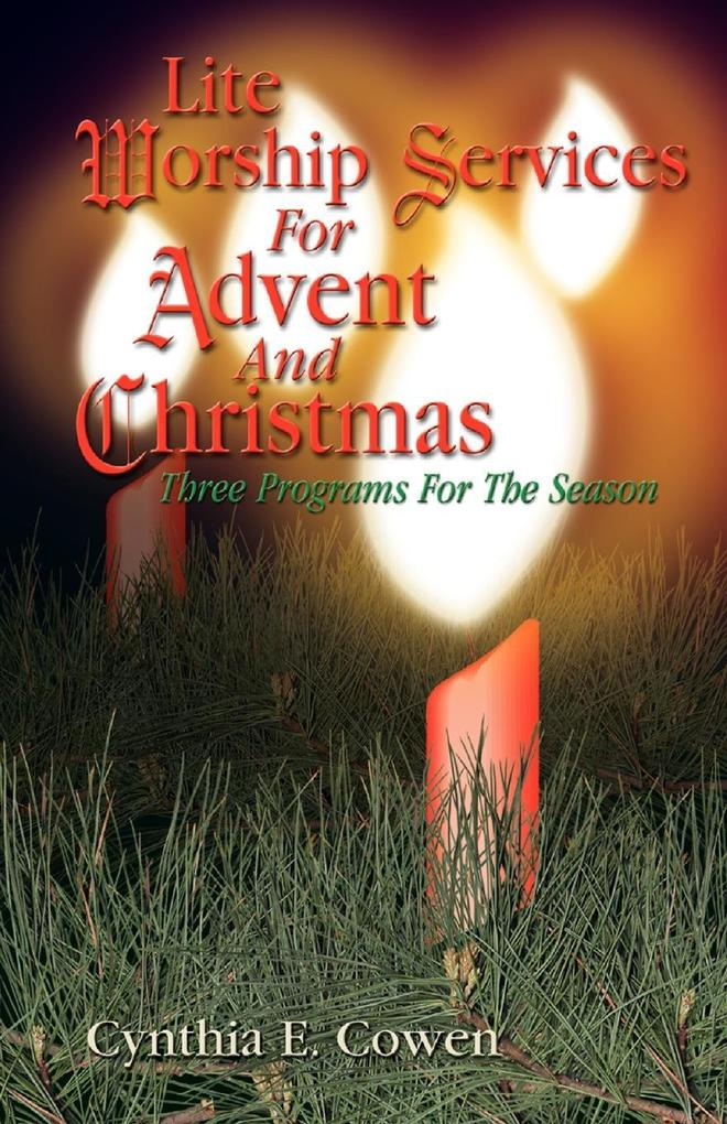Lite Worship Services for Advent and Christmas als Taschenbuch