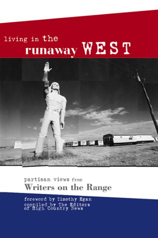 Living in the Runaway West: Partisan Views from Writers on the Range als Taschenbuch