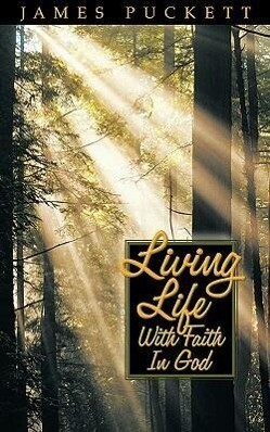 Living Life with Faith in God als Taschenbuch