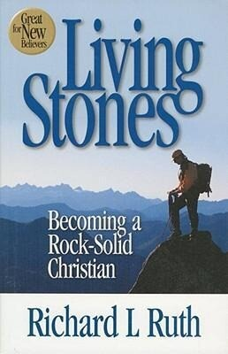 Living Stones: Becoming a Rock-Solid Christian als Taschenbuch