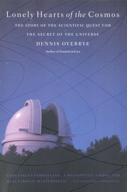 Lonely Hearts of the Cosmos: The Story of the Scientific Quest for the Secret of the Universe als Taschenbuch