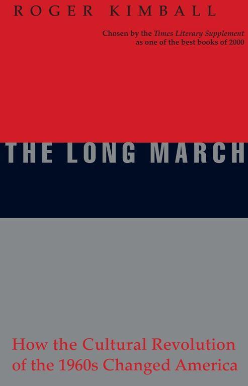 The Long March: How the Cultural Revolution of the 1960s Changed America als Taschenbuch