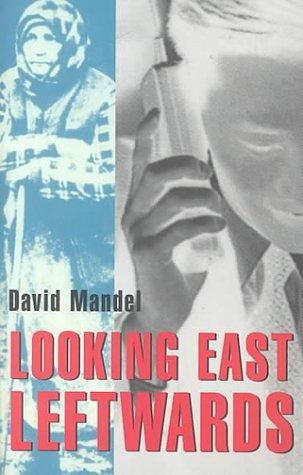 """Looking East Leftwards: Former """"State Socialist"""" World, Volume 2 als Taschenbuch"""