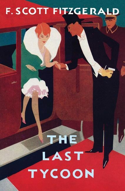 The Love of the Last Tycoon: The Authorized Text als Taschenbuch