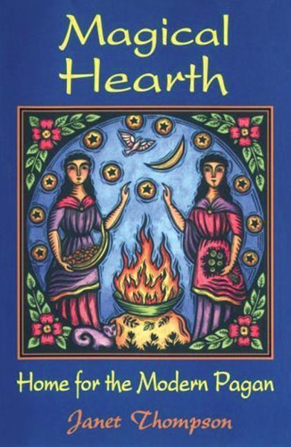 Magical Hearth: Home for the Modern Pagan als Taschenbuch