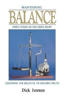 Maintaining Balance: Equipping the Believer to Discern Truth als Taschenbuch