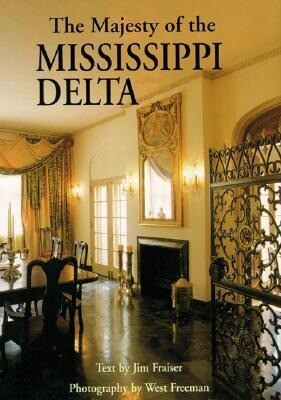 The Majesty of the Mississippi Delta als Buch