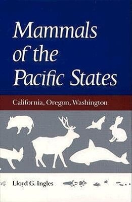 Mammals of the Pacific States: California, Oregon, Washington als Taschenbuch