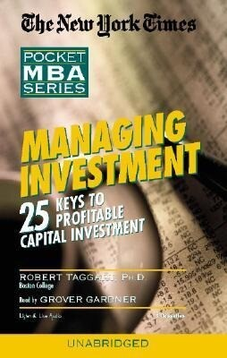 Managing Investment: 25 Keys to Profitable Capital Investment als Hörbuch