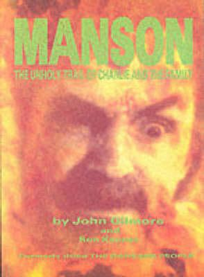 Manson: The Unholy Trail of Charlie and the Family als Taschenbuch