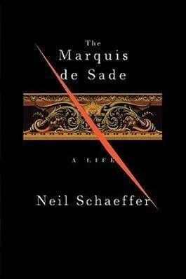 The Marquis de Sade: A Life als Taschenbuch