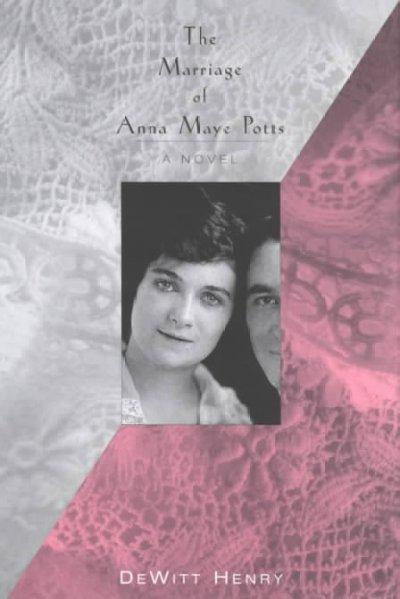 The Marriage of Anna Maye Potts als Buch