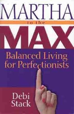 Martha to the Max!: Balanced Living for Perfectionists als Taschenbuch