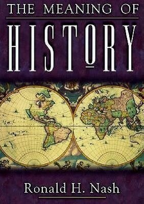 The Meaning of History als Taschenbuch