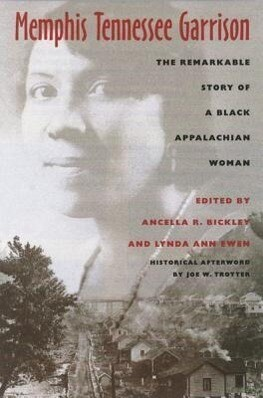 Memphis Tennessee Garrison: The Remarkable Story of a Black Appalachian Woman als Taschenbuch