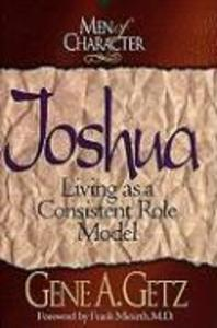 Men of Character: Joshua: Living as a Consistent Role Model als Taschenbuch
