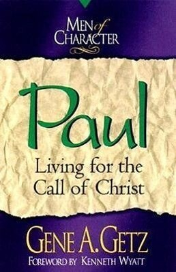 Paul: Living for the Call of Christ als Taschenbuch