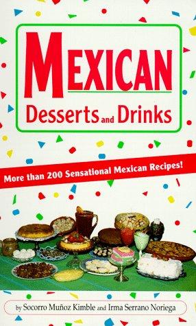 Mexican Desserts & Drinks als Taschenbuch