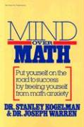 Mind Over Math: Put Yourself on the Road to Success by Freeing Yourself from Math Anxiety als Taschenbuch