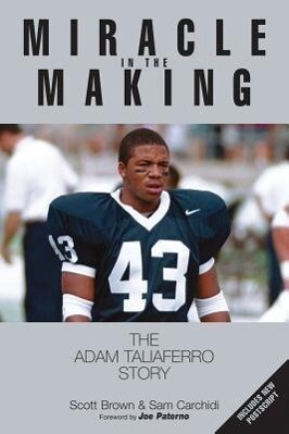 Miracle in the Making: The Adam Taliaferro Story als Taschenbuch