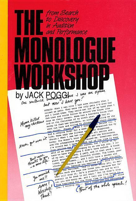 The Monologue Workshop: From Search to Discovery in Audition and Performance als Taschenbuch