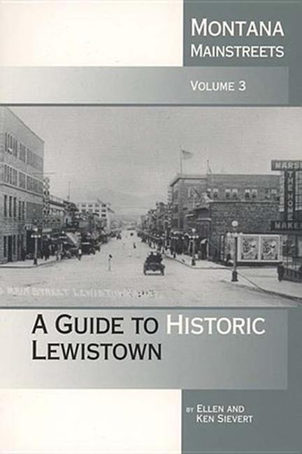 Montana Mainstreets: A Guide to Historic Lewistown als Taschenbuch