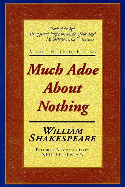 Much Adoe about Nothing: Applause First Folio Editions als Taschenbuch