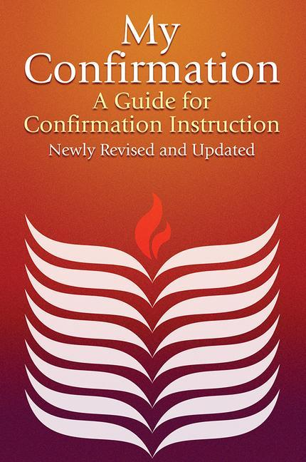 My Confirmation: A Guide for Confirmation Instruction als Taschenbuch